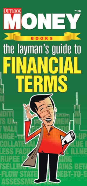 The Layman's Guide To Financial Terms - Read on ipad, iphone, smart phone and tablets.