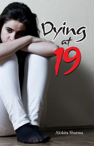 Dying at 19 - Read on ipad, iphone, smart phone and tablets.