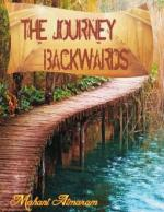 THE JOURNEY BACKWARDS - Read on ipad, iphone, smart phone and tablets