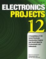 Electronics Projects Volume 12 - Read on ipad, iphone, smart phone and tablets.