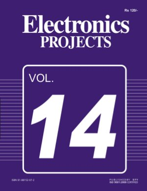 Electronics Projects Vol 14 - Read on ipad, iphone, smart phone and tablets.