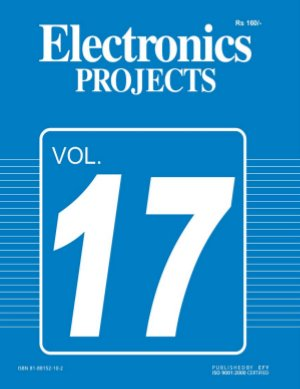 Electronics Projects Vol 17 - Read on ipad, iphone, smart phone and tablets.