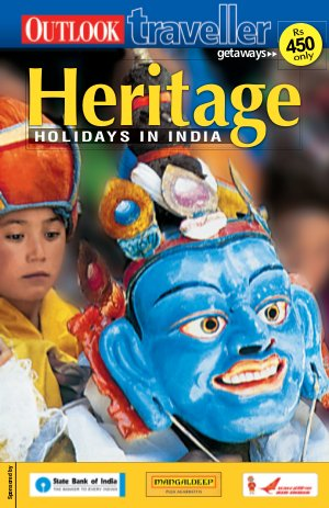 Outlook Traveller Getaways - Heritage Holidays in India - Read on ipad, iphone, smart phone and tablets