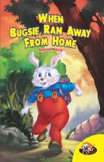 When Bugsie Ran Away From Home - Read on ipad, iphone, smart phone and tablets