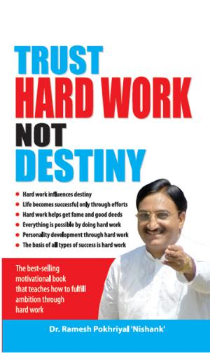 Trust Hard Work, Not Destiny - Read on ipad, iphone, smart phone and tablets