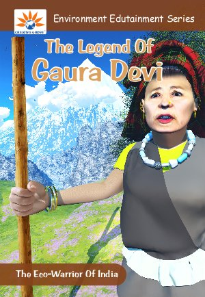 The Legend of Gaura Devi