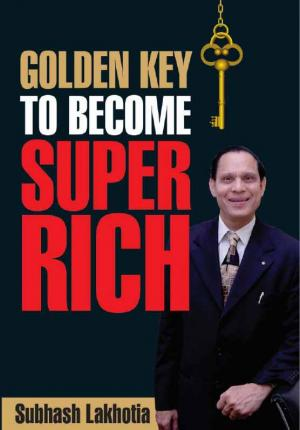 Golden Key to Become Super Rich - Read on ipad, iphone, smart phone and tablets.