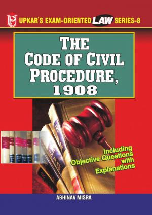 Law Series - 8 The Code of Civil Procedure, 1908 - Read on ipad, iphone, smart phone and tablets.