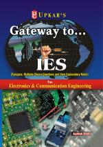 Gateway to……..IES (For Electronics & Telecommunication Engg., Electronics & Communication Engg., Electrical & Electronics Engg., Electronics & Instrumentation Engg.) - Read on ipad, iphone, smart phone and tablets