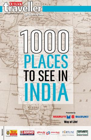 Outlook Traveller Getaways - 1000 PLACES TO SEE IN INDIA - Read on ipad, iphone, smart phone and tablets.