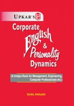 Corporate English & Personality Dynamics (Useful for Management, Engineering, Computer Professionals etc.) - Read on ipad, iphone, smart phone and tablets