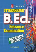 Uttarakhand B.Ed. Entrance Examination (Science  Group) - Read on ipad, iphone, smart phone and tablets
