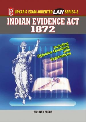 Law Series 3-Indian Evidence Act 1872 - Read on ipad, iphone, smart phone and tablets.