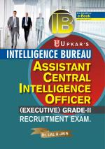Intelligence Bureau Assistant Central Intelligence Officer ( Executive ) Grade II - Read on ipad, iphone, smart phone and tablets