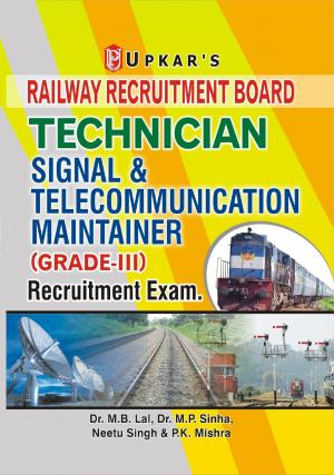 RRB Technician Signal & Telecommunication Maintainer (Grade-III) Recruitment Exam. - Read on ipad, iphone, smart phone and tablets.