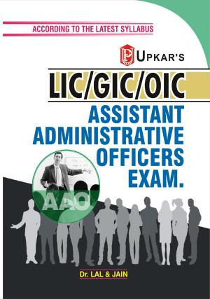 L.I.C./G.I.C./O.I.C. Assistant Administrative Officers (AAO) Exam. - Read on ipad, iphone, smart phone and tablets.