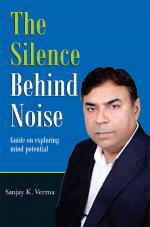The Silence Behind Noise - Read on ipad, iphone, smart phone and tablets