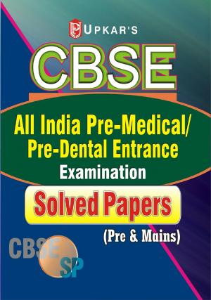 CBSE ALL India Pre-Medical/Pre-Dental Entrance Solved Papers (Pre-Main) - Read on ipad, iphone, smart phone and tablets