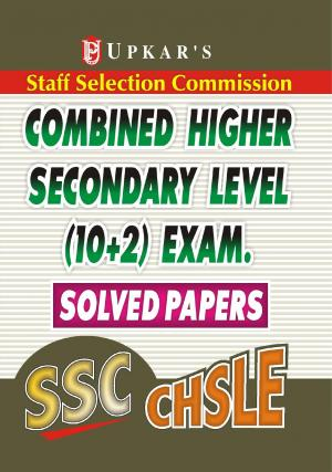 SSC Combined Higher Secondary Level (10+2) Exam. Solved Papers