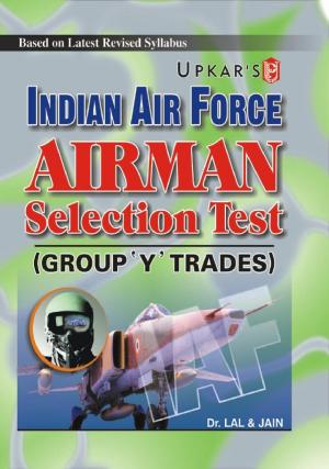 Indian Air Force Airman Selection Test (For Group 'Y' Trades) - Read on ipad, iphone, smart phone and tablets.