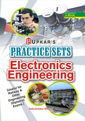 Practice Sets ElectronicsEngineering [useful for Railway & Other engineering (Diploma) exams.]