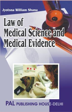 Medical Science & Medical Evidence