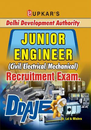 Delhi Development Authority Junior Engineer (Civil/Electrical/Mechanical) Recruitment Exam
