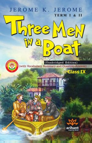 Three Men in a Boat Term 1 (Jerome K. Jerome) Class 9th E/H - Read on ipad, iphone, smart phone and tablets.