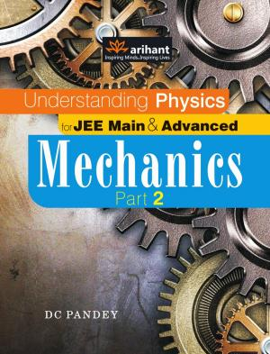 Understanding Physics for JEE Main & Advanced Mechanics Part 2 - Read on ipad, iphone, smart phone and tablets.