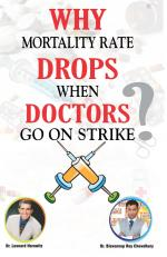 Why Mortality Rate Drops When Doctors Go On Strike - Read on ipad, iphone, smart phone and tablets