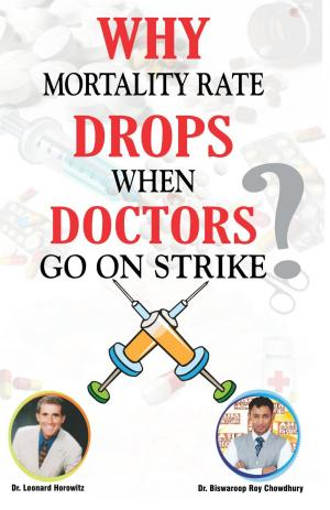 Why Mortality Rate Drops When Doctors Go On Strike - Read on ipad, iphone, smart phone and tablets.